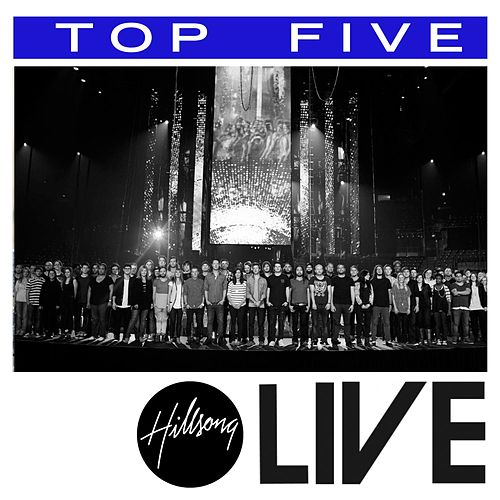 Play & Download Top 5: Hits (Live) by Hillsong Worship | Napster