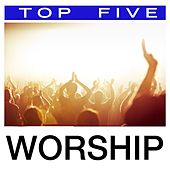 Top 5: Worship by Worship Together