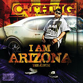 I Am Arizona by C-Thug