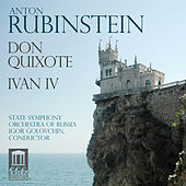 Play & Download Rubinstein: Don Quixote - Ivan IV by Russian State Symphony Orchestra | Napster