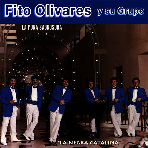 Play & Download La Negra Catalina by Fito Olivares | Napster