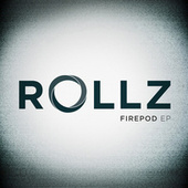 Play & Download Firepod EP by Rollz | Napster