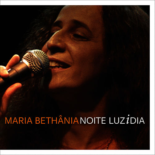 Play & Download Noite Luzidia by Maria Bethânia | Napster