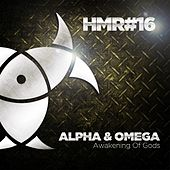 Play & Download Awakening of Gods by Alpha & Omega | Napster