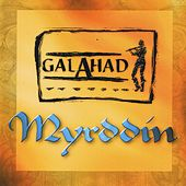 Play & Download Myrddin by Galahad | Napster