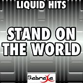 Stand On the Word (A Tribute to Keedz) by Liquid Hits