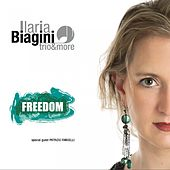 Play & Download Freedom by Ilaria Biagini | Napster