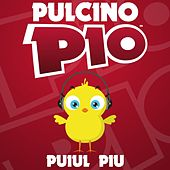 Play & Download Puiul Piu by Pulcino Pio | Napster