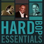 Play & Download Hard Bop Essentials by Various Artists | Napster
