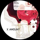 Play & Download X Amount - Single by Various Artists | Napster