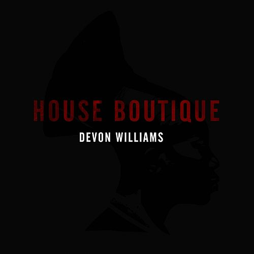 Play & Download House Boutique by Devon Williams | Napster