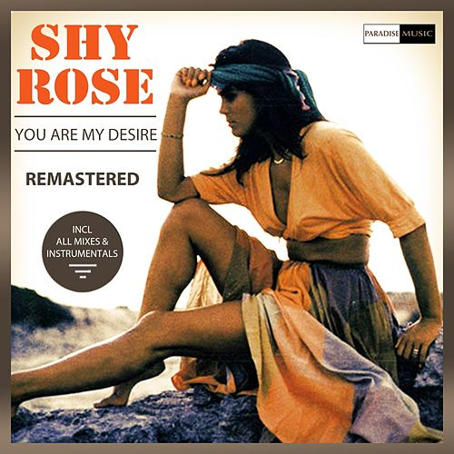 You Are My Desire - Remastered - EP de Shy Rose
