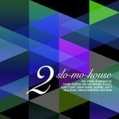 Slo-Mo-House, Vol. 2 von Various Artists