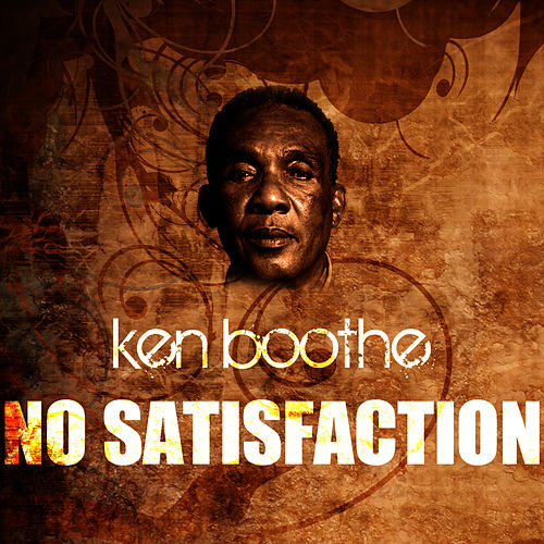 Play & Download No Satisfaction by Ken Boothe | Napster