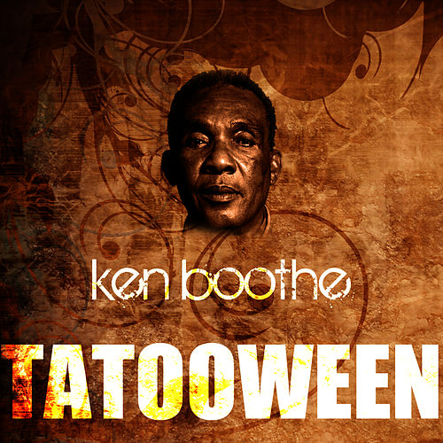 Play & Download Tatooween by Ken Boothe | Napster