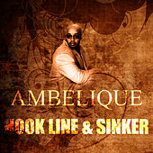 Play & Download Hook, Line & Sinker by Ambelique | Napster