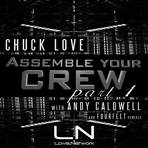 Assemble Your Crew Part 1 by Chuck Love