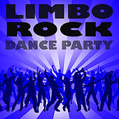 Play & Download Limbo Rock Dance Party by Various Artists | Napster