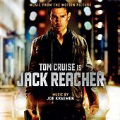 Jack Reacher - Music from the Motion Picture by Joe Kraemer
