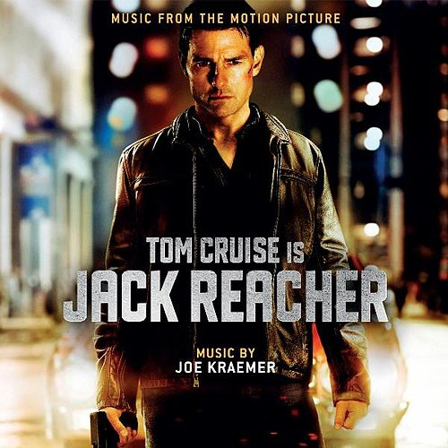Play & Download Jack Reacher - Music from the Motion Picture by Joe Kraemer | Napster