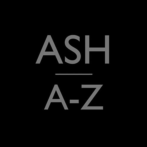 The A-Z Series by Ash