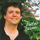 I Got a Thang for You by Peter Dunn