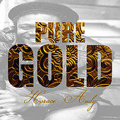 Pure Gold - Horace Andy by Horace Andy