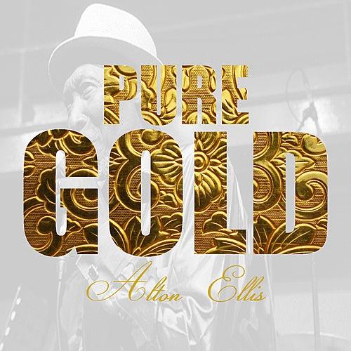 Play & Download Pure Gold - Alton Ellis by Alton Ellis | Napster