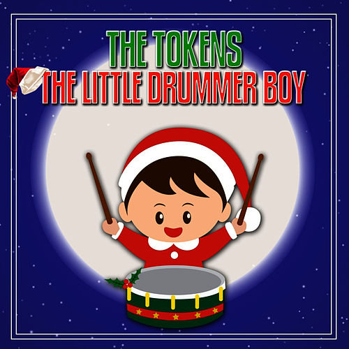 Play & Download The Little Drummer Boy by The Tokens | Napster