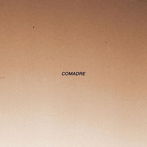 Play & Download Self Titled by Comadre | Napster