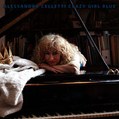 Crazy Girl Blue by Alessandra Celletti