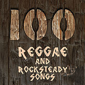 Play & Download 100 Reggae and Rocksteady Songs by Various Artists | Napster