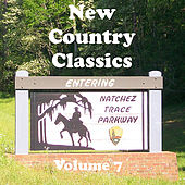Play & Download New Country Classics Volume 7 by Various Artists | Napster
