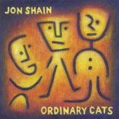 Ordinary Cats by Jon Shain