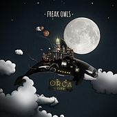 Play & Download Orca City by Freak Owls | Napster