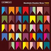 Then - Renaissance airs and dances von Stockholm Chamber Brass