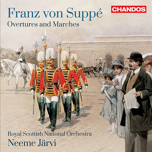 Play & Download Suppé: Overtures & Marches by Royal Scottish National Orchestra | Napster