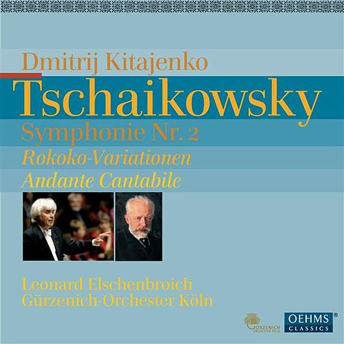Play & Download Tschaikowsky: Symphonie Nr. 2 - Rokoko-Variationen - Andante Cantabile by Various Artists | Napster