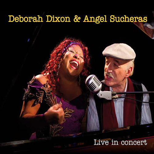 Play & Download Live in Concert by Deborah Dixon | Napster