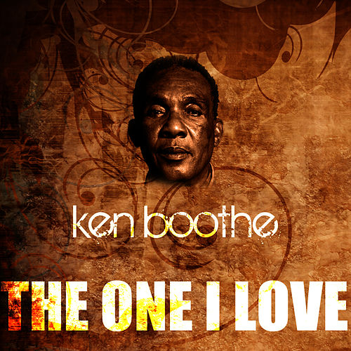 Play & Download The One I Love by Ken Boothe | Napster