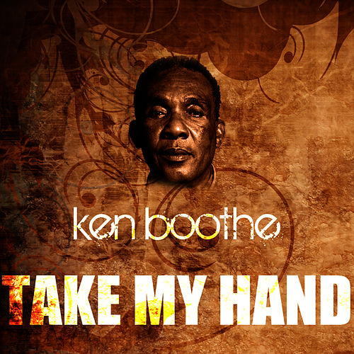 Take My Hand by Ken Boothe