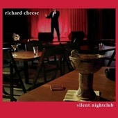 Silent Nightclub [Censored] by Richard Cheese