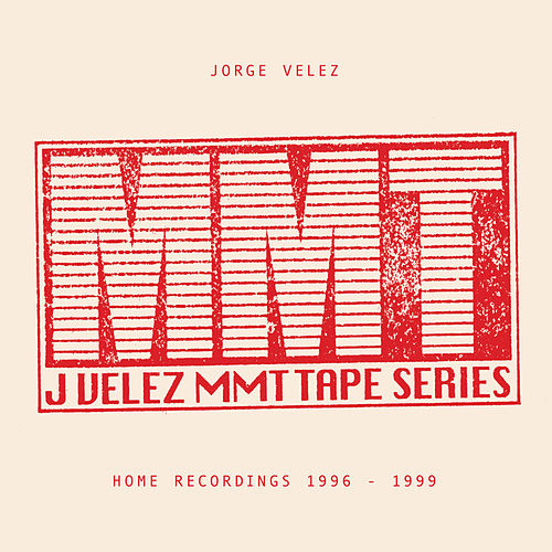 Play & Download MMT Tapes by Jorge Velez | Napster