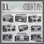 Play & Download Stereo Types (Urban Nerds) by Various Artists | Napster