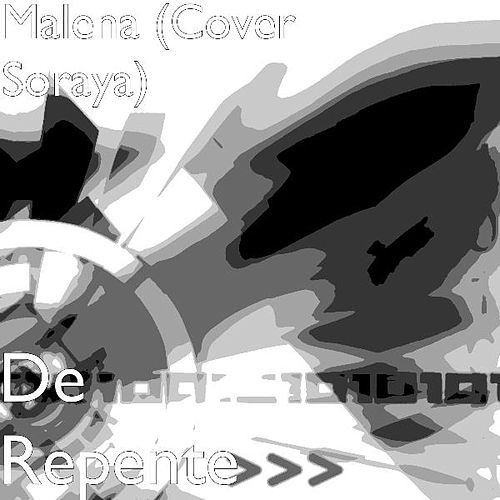 Play & Download De Repente (Cover) by Malena | Napster