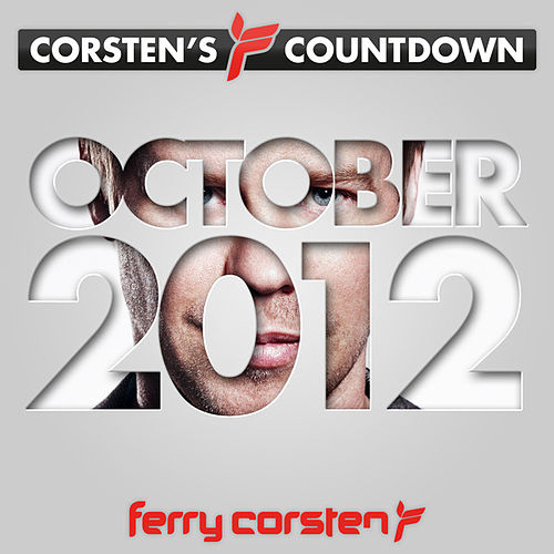 Play & Download Ferry Corsten presents Corsten's Countdown October 2012 by Various Artists | Napster