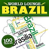 Play & Download World Lounge: Brazil by Various Artists | Napster