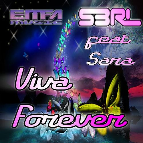 Play & Download Viva Forever (feat. Sara) by S3rl | Napster