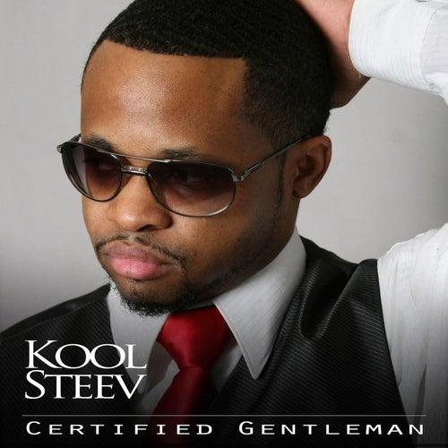 Certified Gentleman by Kool Steev