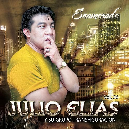 Play & Download Enamorado, Vol. 36 by Julio Elias | Napster